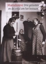 B.  Overeem, B.  Paasman Mariahoeve drie gezusters en de strijd om het bestaan