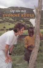 Yvonne Keuls , Op reis met Yvonne Keuls