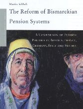 Martin Schludi , The Reform of Bismarckian Pension Systems