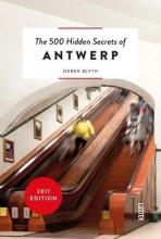 Derek Blyth , The 500 hidden secrets of Antwerp