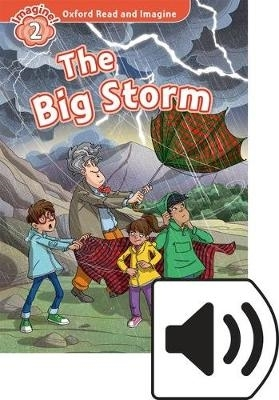 Shipton, Paul,Oxford Read and Imagine: Level 2. The Big Storm Audio Pack