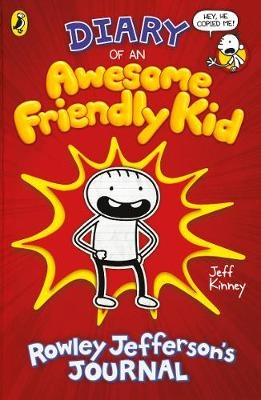 Kinney, Jeff,Diary of an Awesome Friendly Kid