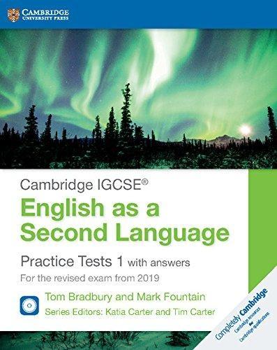 Bradbury, Tom,   Fountain, Mark,   Carter, Katia,   Carter, Tim,Cambridge IGCSE English as a Second Language Practice Tests 1 with Answers and Audio CDs (2)