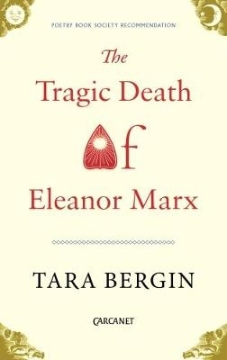 Tara Bergin,The Tragic Death of Eleanor Marx