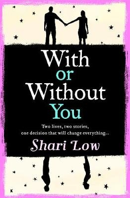 Shari Low,With or Without You