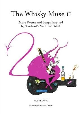 Robin Laing,   Bob Dewar,The Whisky Muse Volume II
