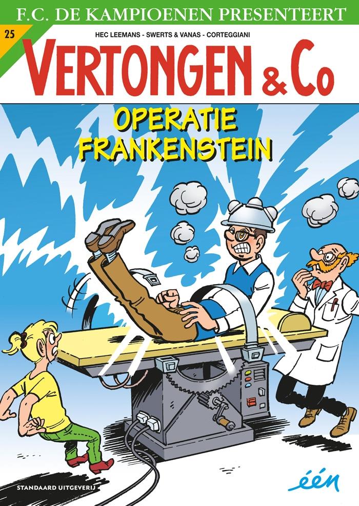 Hec Leemans, Swerts & Vanas,Operatie Frankenstein