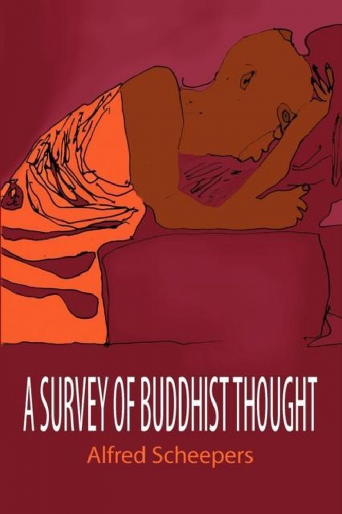 Alfred Scheepers,A survey of Buddhist thought
