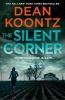 Dean,Koontz, Silent Corner