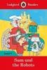Ladybird, Sam and the Robots - Ladybird Readers Level 4