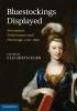 Eger, Elizabeth, Bluestockings Displayed