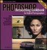 Huggins, Barry, Photoshop Retouching Cookbook for Digital Photographers