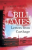 James, Bill, Letters from Carthage