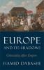 Hamid Dabashi, Europe and Its Shadows