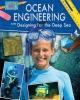 Rebecca Sjonger, Ocean Engineering and Designing for the Deep Sea