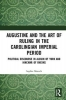 Sophia Moesch, Augustine and the Art of Ruling in the Carolingian Imperial Period