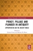 , Piracy, Pillage, and Plunder in Antiquity