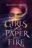 Ngan Natasha, Girls of Paper and Fire