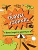 Lonely Planet Kids, My Travel Journal part 1st EdNever Forget an Adventure