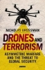 Grossman, Nicholas, Drones and Terrorism