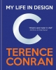 Terence Conran, My Life in Design