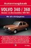<b>Vraagbaak Volvo 340/360</b>,Benzine/Diesel 1985-1991