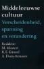 M. Mostert e.a., Middeleeuwse cultuur