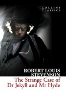 Stevenson, Robert Louis Strange Case of Dr Jekyll and Mr Hyde