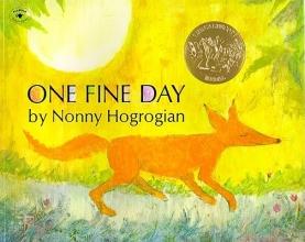 Hogrogian, Nonny One Fine Day