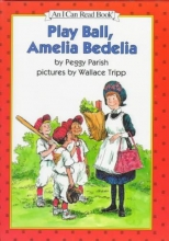 Parish, Peggy Play Ball, Amelia Bedelia
