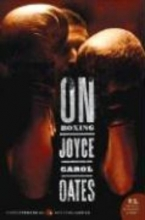 Oates, Joyce Carol On Boxing