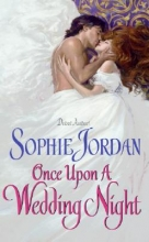 Jordan, Sophie Once upon a Wedding Night