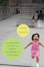 Gammage, Jeff China Ghosts