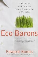 Humes, Edward Eco Barons