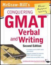 Pierce, Doug McGraw-Hills Conquering GMAT Verbal and Writing, 2nd Edition