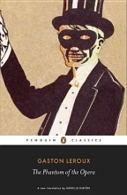 Leroux, Gaston The Phantom of the Opera
