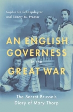 de Schaepdrijver, Sophie,   Proctor, Tammy M. An English Governess in the Great War
