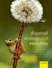 Clobert, Jean Dispersal Ecology and Evolution