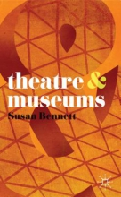 Bennett, Susan Theatre and Museums