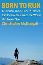 McDougall, Christopher Born to Run
