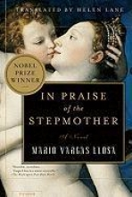 Vargas Llosa, Mario In Praise of the Stepmother