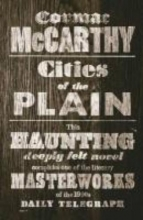 McCarthy, Cormac Cities of the Plain