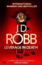 Robb, J. D. Leverage in Death
