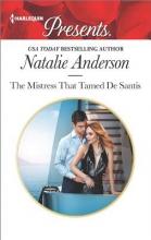Anderson, Natalie The Mistress That Tamed De Santis