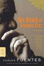 Fuentes, Carlos The Death of Artemio Cruz