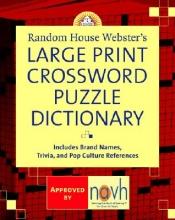 Stephen Elliott Random House Webster`s Large Print Crossword Puzzle Dictionary