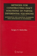 Sergey V. Meleshko Methods for Constructing Exact Solutions of Partial Differential Equations