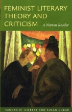 Gilbert, Sandra M. Feminist Literary Theory And Criticism