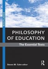 Steven M. (The City University of New York, Graduate Center, USA) Cahn Philosophy of Education