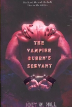 Hill, Joey The Vampire Queen`s Servant
